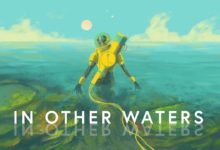 Photo of 異星の海中を探索するアドベンチャー「In Other Waters」のSwitch版がリリース。PC版にも日本語ローカライズのアップデートが適用