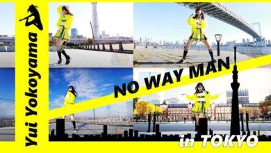 Photo of 東京で踊る横山結衣「NO WAY MAN」ver.