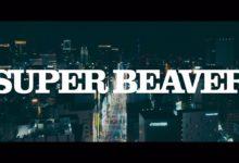 Photo of SUPER BEAVER 「東京流星群」Teaser Movie